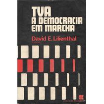 Livro: Tva A Democracia Em Marcha David E. Frete Grátis
