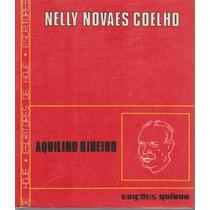 Aquilino Ribeiro - Nelly Novaes Coelho