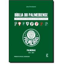 Bíblia Do Palmeirense: Livro E Documentos Históricos De U