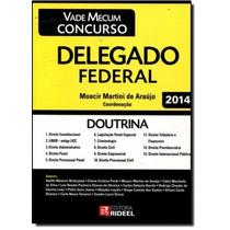 Passe Agora Em Concursos Públicos: Delegado Federal