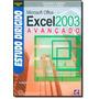 Estudo Dirigido De Microsoft Office Excel 2003 - Avancado