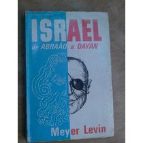 Livro - Israel De Abraão A Dayan - Meyer Levin