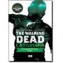 The Walking Dead E A Filosofia - William Irwin - Zumbis