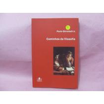 Caminhos Da Filosofia ¿ Paulo Ghiraldelli Jr.