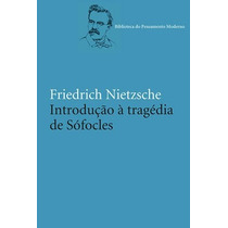 Livro Introdução A Tragédia De Sófocles De Nietzsche - Novo
