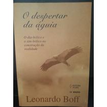 Livro: Boff, Leonardo - O Despertar Da Águia - Frete Grátis