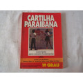 Cartilha Paraibana - Janete Lins Rodriguez - 1 Grau