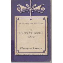 Du Contrat Social Extraits - Jean Jacques Rousseau
