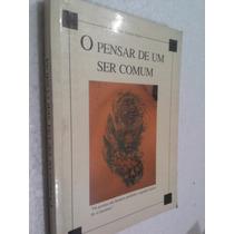 Livro O Pensar De Um Ser Comum - Denilter Pugliesi