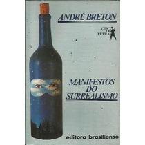 Manifestos Do Surrealismo - André Breton