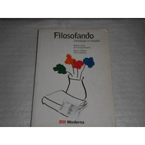 Livro Didatico Filosofando Introdução Filosofia Edição 2003