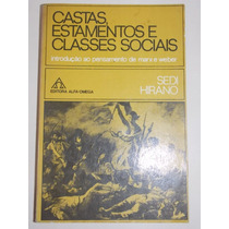 Castas, Estamentos E Classes Sociais- Sendi Hirano