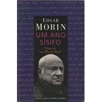 Um Ano Sísifo - Edgar Morin