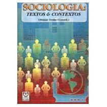 Sociologia - Textos E Contextos