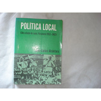 Livro - Política Local - José Carlos Alcântara