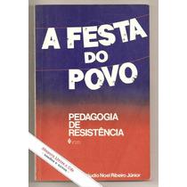 A Festa Do Povo - Jorge C. Noel Ribeiro (socio-filos-pedag)