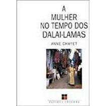 A Mulher No Tempo Dos Dalai-lamas - Anne Chayet ( 10 Livros)