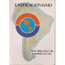Unificacionismo - Leornes Ferreira Da Silva