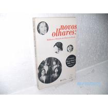 Livro Novos Olhares:mulheres E Relações De Gênero No Brasil