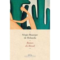 Livro Raízes Do Brasil De Sérgio Buarque De Holanda - Novo