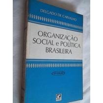 * Livro - Organização Social, Politica Brasileira