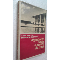 Livro Organizaçao Social E Politica Do Brasil Theobaldo M.