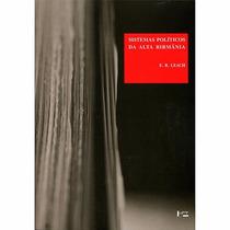 Livro Sistemas Políticos Da Alta Birmania L. R. Leach