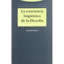 Conciencia Linguistica De La Filosofia La De Nieto Blanco C