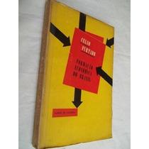 * Livro - Celso Furtado - Formação Economica No Brasil