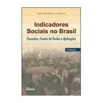 Livro Indicadores Sociais No Brasil - Paulo M. Jannuzzi