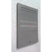 Livro Regimes Políticos, Eleições E Reformas Econômicas