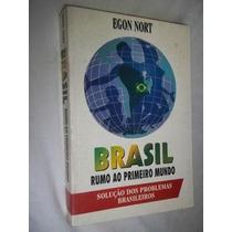 Livros - Brasil Rumo Ao Primeiro Mundo - Sociologia