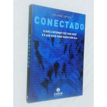 Conectado - Juliano Spyer - Editora Zahar