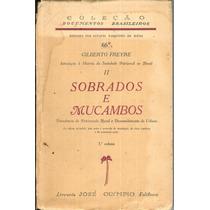 Sobrados E Mucambos - Volume 3 - Gilberto Freyre 1900-1987