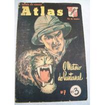Revista Do Capitão Atlas Nº 7 - Mistério Do Pantanal- 1951