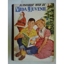 Almanaque Vida Juvenil 1956! Editora Vida Doméstica