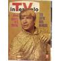 Revista Tv Intervalo N 231 - Ano V - 11 A 17 Junho De 1967