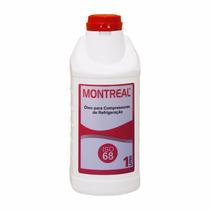 Óleo Montreal Fator Iso 68 1 Lt P/ Compressor Refrigeração
