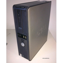 Cpu Dell Optiplex Gx620 3.20ghz Pentium 4, Hd Sata 80 Gb