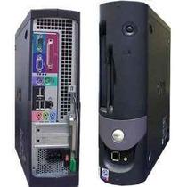 Dell Optiplex Gx280 Proc: Intel P4, 1 Gb Mem, 160 Gb Hd