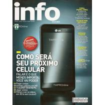 Revista Info N. 301 Março/2011 - Como Será Seu Próx. Celular