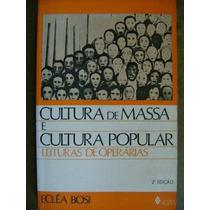 Cultura De Massa E Cultura Popular 12,00 Fr.gratis Gamedan
