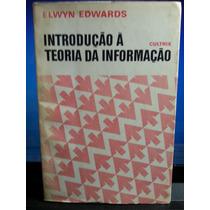 Livro: Edwards, Elwyn - Introdução À Teoria Da Informação