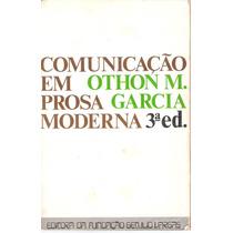 Comunicação Em Prosa Moderna Othon M. Garcia 3ª Ed.
