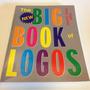 Livro The New Big Book Of Logos