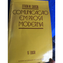 Comunicação Em Prosa Moderna, De Othon M. Garcia - Sp