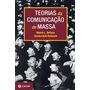 Livro A Teorias De Comunicação De Massa - Melvin L. De Fleur