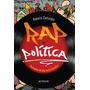 Rap E Política Percepções Da Vida Roberto Camargos Ft Gratis