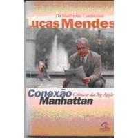 Livro Conexão Manhattan - Lucas Mendes