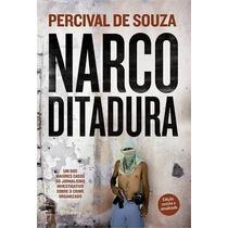 Narcoditadura Percival De Souza Editora Planeta Do Brasil